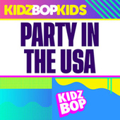 Party In The USA (Redo Version) de KIDZ BOP Kids