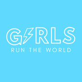 Girls Run The World by Various Artists