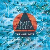 The Antidote von Matt Ridley