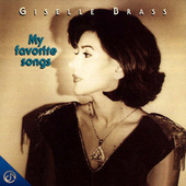 My Favorite Songs by Giselle Brass