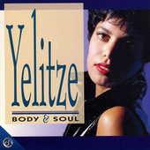 Body & Soul by Yelitze