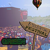 Essential Festival:  Green de Various Artists