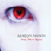 Puting Holes In Happiness de Marilyn Manson