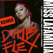 Dumb Flex (Remix) de Miss Lafamilia