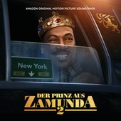 Der Prinz Aus Zamunda 2 (Amazon Original Motion Picture Soundtrack) von Various Artists