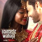 Namaste Wahala Soundtrack by Various Artists