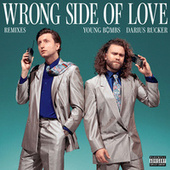 Wrong Side Of Love (Remixes) by Young Bombs