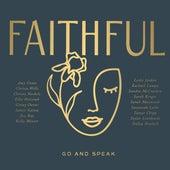 FAITHFUL: Go and Speak de Faithful
