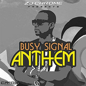 Anthem by Busy Signal
