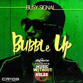 Bubble Up by Busy Signal