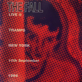 Live at Tramps, New York, 1994 by The Fall