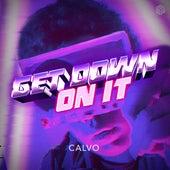 Get Down On It von Calvo