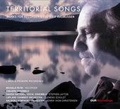 Territorial Songs by Michala Petri