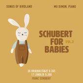 Schubert for Babies, Vol. 2 by Franz Schubert
