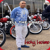Tell the Truth by Lucky Luciano