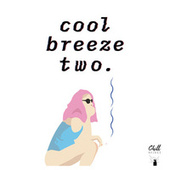 cool breeze two. de Chill Select