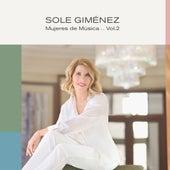 Mujeres de Música Vol. 2 by Sole Gimenez