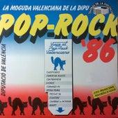 Pop-Rock '86 (La Moguda Valenciana de la Dipu) de Varios Artistas