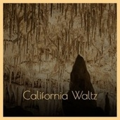 California Waltz by Various Artists