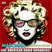 American Dreams (Live) by Madonna