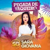 Pegada De Vaqueiro von Sara Giovana