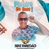 Piseiro Do Beat Ao Vivo by Beat Paredão