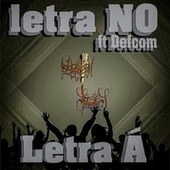letra NO (feat. Defcom) by Letra Á