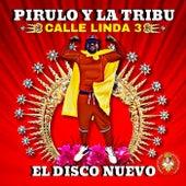 Calle Linda 3: El Disco Nuevo de Pirulo y la Tribu