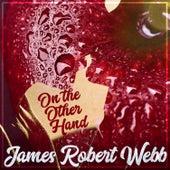 On the Other Hand de James Robert Webb