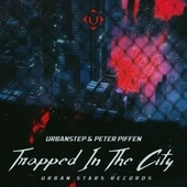 Trapped In The City by Urbanstep