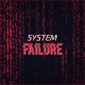 System Failure by Caspa