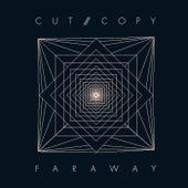 Far Away by Cut Copy