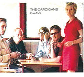 Lovefool de The Cardigans