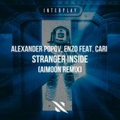 Stranger Inside (Aimoon Remix) by Alexander Popov