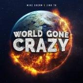 World Gone Crazy de Mike Sherm