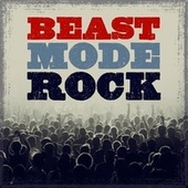 Beast Mode Rock de Various Artists