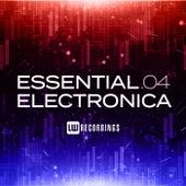 Essential Electronica, Vol. 04 de Various Artists