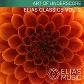 Elias Classics, Vol. 2 by Jonathan Elias