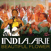 Beautiful Flower by India.Arie