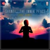 Shanti... The Inner Peace von Louiz Banks