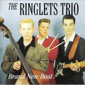 Brand New Beat de The Ringlets Trio