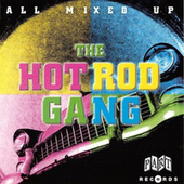 All Mixed Up von The Hot Rod Gang