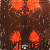 Masters Of The Underground, Vol.1 by Various Artists