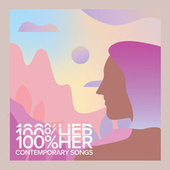 100% HER Contemporary Songs by Various Artists