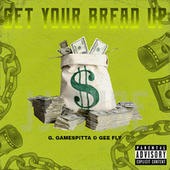Get Your Bread Up by G. Gamespitta