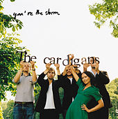 You're The Storm de The Cardigans