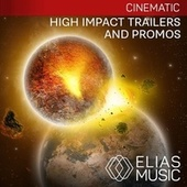 High Impact Trailers And Promos by Various Artists