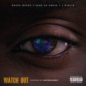 Watch Out von Keak Da Sneak Beeda Weeda