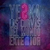 Las Curvas del Mundo Exterior de Yeska