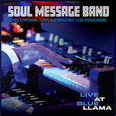 Live at Blue LLama by Soul Message Band